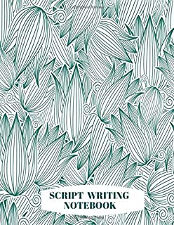 Script Writing Notebook: Film Making Notebook Journal, Film Log Notepad, Script Writing Logbook, Screen Writing, Movie Making Log Journals, Gifts for ... Critics, 110 Pages. (Script Writing Logs)