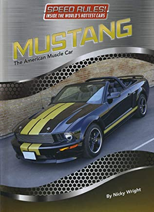 Mustang: The American Muscle Car
