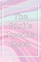 The Girl's Doodle Book: Perfect Blank Pages to Explore World of Your Imagination // v.4