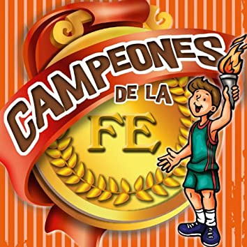 Campeones De La Fe