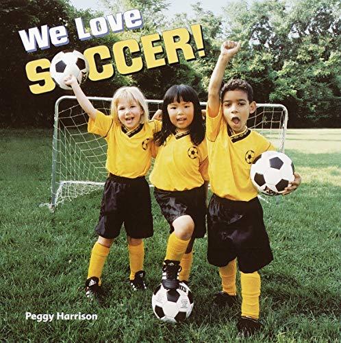 We Love Soccer! (Pictureback(R)) (English Edition)