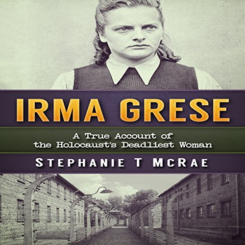 Irma Grese audiobook cover art