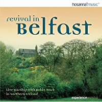 Vol. 1-Revival in Belfast