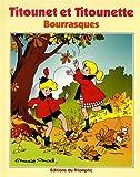 Titounet et Titounette, Tome 11 - Bourrasques
