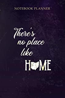 Notebook Planner Oz Quote There s No Place Like Home OH Ohio State: Daily Journal, Home Budget, Financial, Cute, Work List...