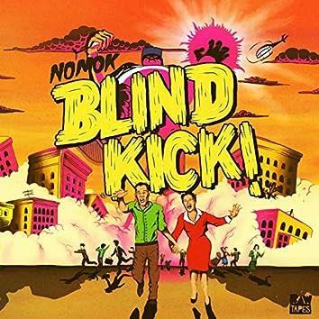 Blind Kick