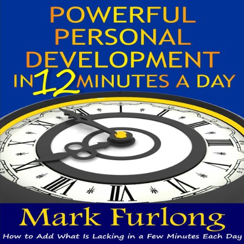 Powerful Personal Development in 12 Minutes a Day audiobook cover art
