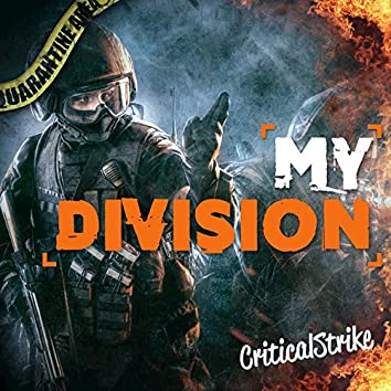 """My Divsion (Rap Inspired by """"The Division"""")"""