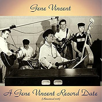 A Gene Vincent Record Date (Remastered 2018)