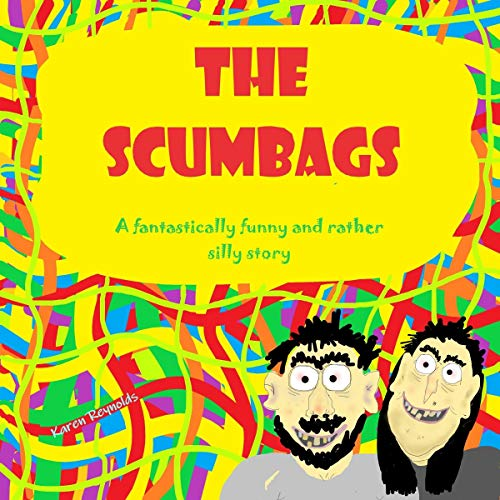 The Scumbags audiobook cover art