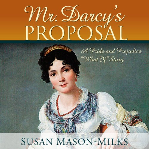 Mr. Darcy's Proposal audiobook cover art