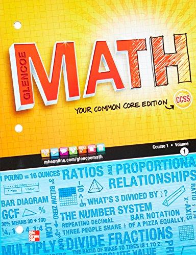 Glencoe Math, Course 1, Student Edition, Volume 1 (MATH APPLIC & CONN CRSE)