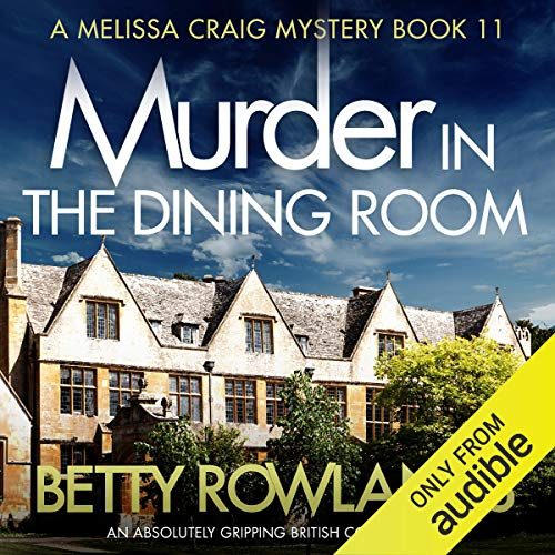 Murder in the Dining Room: An absolutely gripping British cozy mystery audiobook cover art