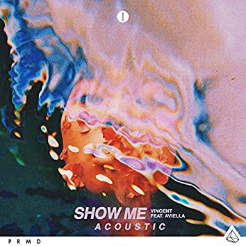 Show Me (feat. Aviella) [Acoustic]