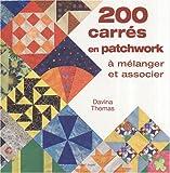 200 carrés en patchwork à mélanger et associer