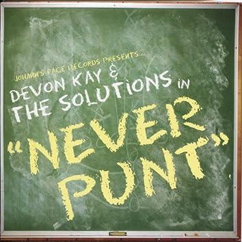 Never Punt