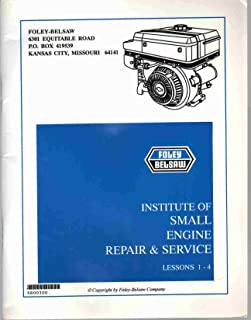 INSTITUTE OF SMALL ENGINE REPAIR & SERVICE MANUAL LESSONS 1-4 All Examination Pages Filled In. Answer Card Not Included.