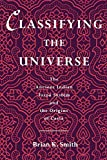 Classifying the Universe: The Ancient Indian Varna System and the Origins of Caste