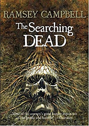 The Searching Dead (The Three Births of Daoloth)