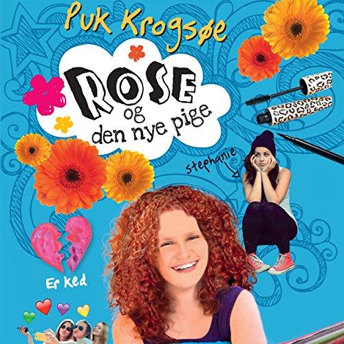 Rose og den nye pige audiobook cover art