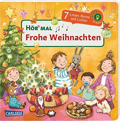 Hör mal (Soundbuch): Frohe Weihnachten: 7 Lieder, Reime und Lichter - Mein schönstes Weihnachtsbuch mit Musik ab 2 Jahren