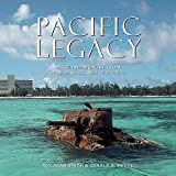 Image of Pacific Legacy: Image and Memory from World War II in the Pacific (Forth Edition)