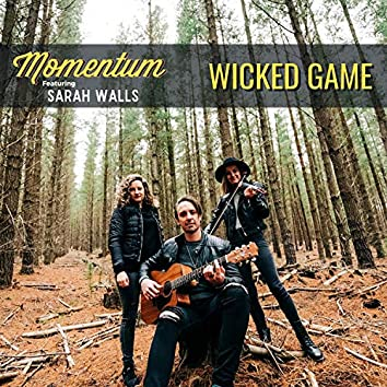 Wicked Game (feat. Sarah Walls)