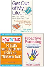 Get Out of My Life, How To Talk So Teens Will Listen & Listen So Teens Will Talk, Proactive Parenting 3 Books Collection Set