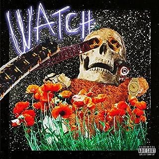 Watch [Explicit]
