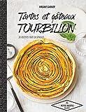 Tartes et gâteaux tourbillon - 30 recettes qui tourbillonnent