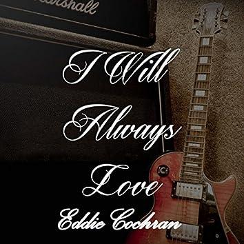 I Will Always Love Eddie Cochran