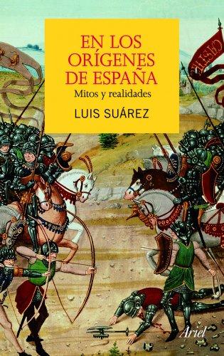 En los orígenes de España: Mitos y realidades eBook: Suárez, Luis: Amazon.es: Tienda Kindle