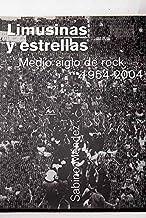 Limusinas y estrellas - medio siglo de rock 1954-2004