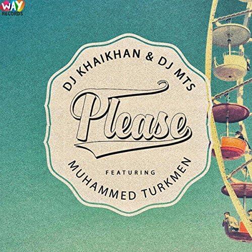 DJ KhaiKhan & DJ MTS feat. Muhammed Turkmen