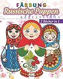 Russische Puppen färben - Matrjoschka - 2 Bücher in 1: Malbuch für Erwachsene (Mandalas) -...