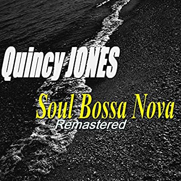 Soul Bossa Nova (Remastered)