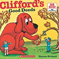 Clifford's Good Deeds (Clifford, the Big Red Dog)