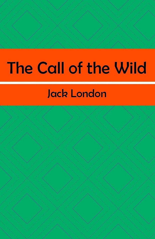 綺麗などこ領収書The Call of the Wild (Illustrated) (English Edition)