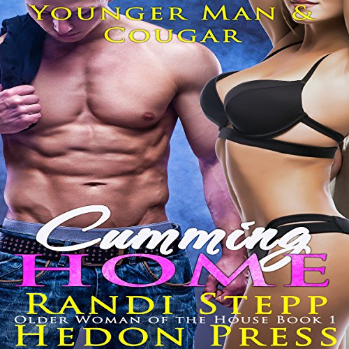 Cumming Home: Younger Man & Cougar     Older Woman of the House Series, Book 1              By:                                                                                                                                 Randi Stepp,                                                                                        Hedon Press                               Narrated by:                                                                                                                                 Marcus M. Wilde                      Length: 41 mins     1 rating     Overall 4.0