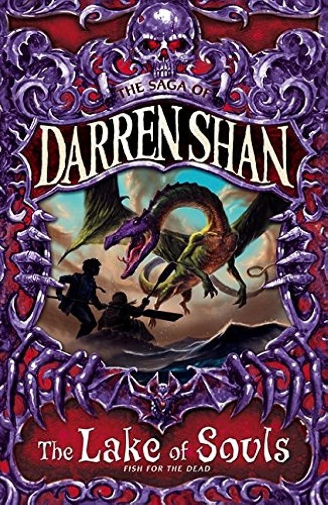 優れたケニア体現するThe Lake of Souls (The Saga of Darren Shan)