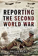 Reporting the Second World War