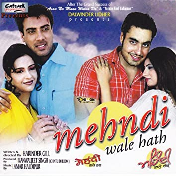 Mehndi Wale Hath (Original Motion Picture Soundtrack)