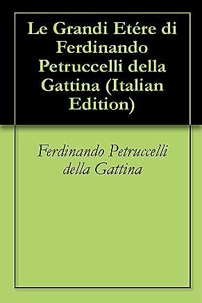 Le Grandi Etére di Ferdinando Petruccelli della Gattina