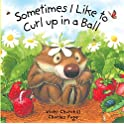 Sometimes I Like to Curl Up in a Ball Board Book