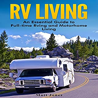 RV Living: Master the Life on the Road (Audiobook) by Mitch Sargood
