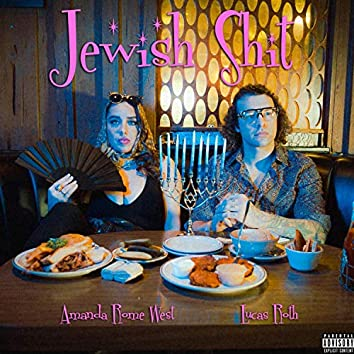 Jewish Shit (feat. Lucas Roth)