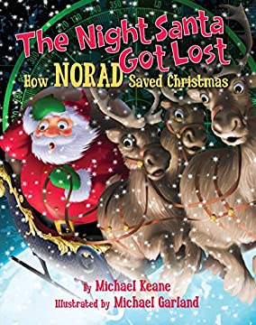 The Night Santa Got Lost: How NORAD Saved Christmas