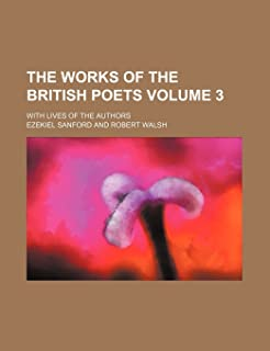 The Works of the British Poets Volume 3; With Lives of the Authors