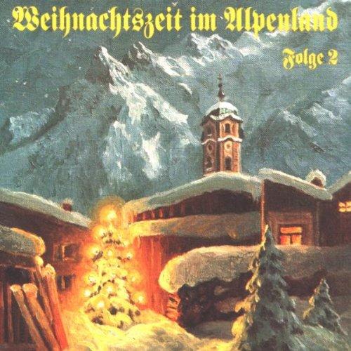 Weihnachtszeit im Alpenland 2