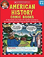 American History Comic Books: 12 Reproducible Comic Books With Activities Guaranteed To Get Kids Excited About Key Events And People In American History (FunnyBone Books)